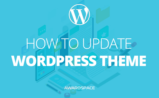 How to Update WordPress Theme