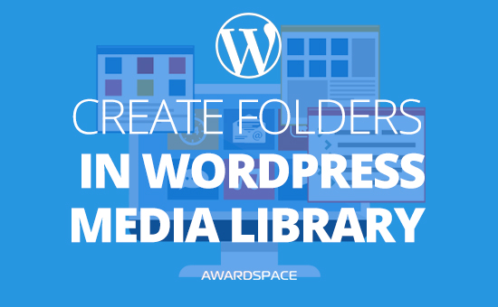 How to Create Folders in WordPress Media Library