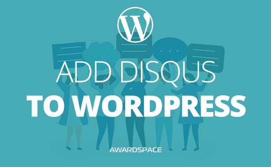 How to Add Disqus to WordPress