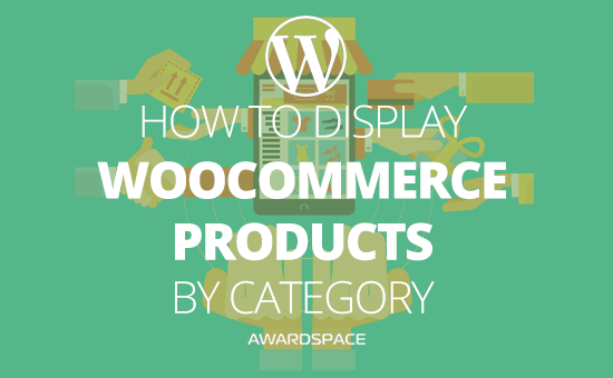 How to Display WooCommerce Products by Category